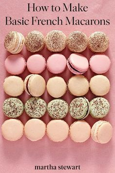 Basic French Macarons - Basic French Macarons Want . - Basic French Macarons – Basic French Macarons Would you like to learn how to make macarons? French Macaroon Recipes, French Macaroons, Basic French Macaron Recipe, French Food Recipes, Pink Macaroons, Almond Macaroons, Fool Proof Macaron Recipe, Recipe For Macaroons, Easy Macaron Recipe