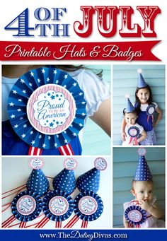 DARLING patriotic hats and badges for the 4th of July.  Totally having my kiddos wear these for the parade.  And you can get the set for FREE.  Click to find out how.  www.TheDatingDivas.com #4thofjuly #freeprintable #freebie