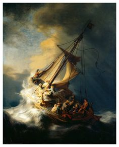 Storm on the Sea of Galilee ~ Rembrandt van Rijn - Rembrandt's only known sea scape, which was stolen in the early 90's and never recovered...