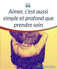 Aimer, c'est aussi simple et profond que prendre soin Aimer, c'est #prendre soin, car il n'y a pas d'amour qui se base sur la #négligence. Nous vous #invitons à réfléchir à cela. #Emotions