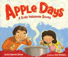 "Read ""Apple Days A Rosh Hashanah Story"" by Allison Sarnoff Soffer available from Rakuten Kobo. Katy's favorite holiday is Rosh Hashanah, when she gets to pick apples and make applesauce with her mother. Rosh Hashanah Traditions, How To Make Applesauce, Homemade Applesauce, High Holidays, Jewish Gifts, Book Themes, Day Book, Favorite Holiday, New Books"