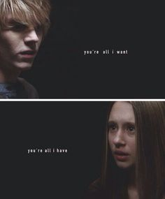 Not kidding I cried when violet told Tate to go away