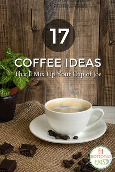 Love having coffee in your life, but ready to mix it up a bit? Try some of these ideas to give your coffee an extra boost!