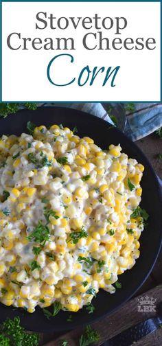 Stovetop Cream Cheese Corn