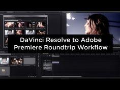 ▶ DaVinci Resolve 9 to Adobe Premiere CS6 Round Trip for the Black Magic Cinema Camera - YouTube