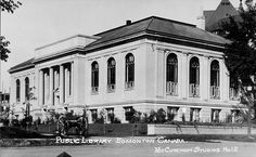 Carnegie Library in Edmonton Alberta. Built 1923 by 1965 it was too small and was seen as old-fashioned. Replaced in 1967 it was demolished by the same company that built it to make way for an office tower complex Carnegie Library, City Landscape, Alberta Canada, Back In The Day, Calgary, Cool Photos, Past, Street View, Architecture