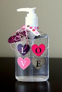 Hand Sanitizer. Cute idea for v-day teacher gift.