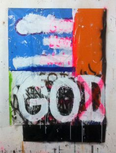 GOD BLESS ALLAH, 150124, painting and spray paint on tarpaulin, 200 x 149 cm, 2015