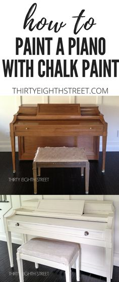 How To Paint A Piano With Chalk Paint! Painted Piano Ideas. Brighten up your piano with these easy steps!   Thirty Eighth Street