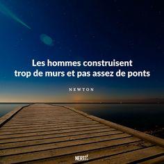 Les hommes construisent trop de murs et pas assez de ponts - Testez la Méthode en ligne Nerti.fr pour lutter contre les phobies