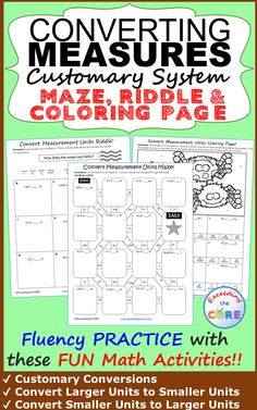 Have your students apply their understanding of CONVERTING CUSTOMARY UNITS OF MEASURE with these fun activities including a maze, riddle and coloring activity. Over 30  skills practice questions.  Perfect for math stations, math homework or math assessment prep. Topics Include: Customary Conversions (including length, weight and capacity); Convert Larger Units to Smaller Units; Convert Smaller Units to Larger Units 5th grade 6th grade math common core 5.MD.1, 6.RP.3 Fun Math Activities, Math Resources, Math Games, Fluency Practice, Math Assessment, 5th Grade Math, Third Grade, Secondary Math, Math Skills