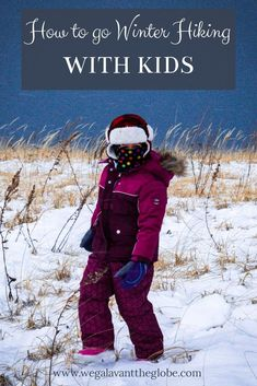 How to hike with kids in the snow. The best ways to motivate children to hike during the winter. Winter hiking games for kids. Travel Advice, Travel Guides, Travel Tips, Travel Articles, Travel Hacks, Travel Couple, Family Travel, Family Vacations, Hiking With Kids