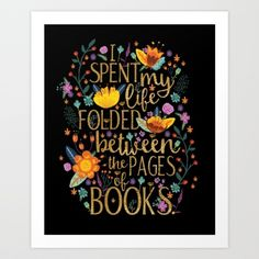 Folded Between the Pages of Books - Floral Black Art Print by Evie Seo | Society6