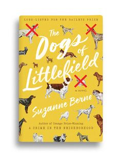 The Dogs of Littlefield Book Cover Design, Book Design, Poster Design Inspiration, Color Inspiration, Book Jacket, Beautiful Cover, Typography, Lettering, Inspirational Posters