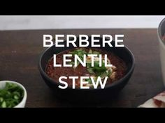 A flavorful, spicy black lentil stew that uses a homemade berbere spice blend paired with black lentils, tomatoes, vegetable broth, and yogurt.