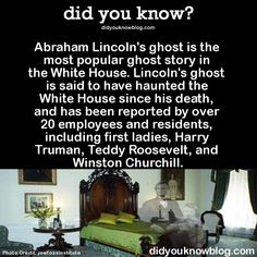 Abraham Lincoln's ghost is the most popular ghost story in the White House. Lincoln's ghost is said to have haunted the White House since his death, and has been reported by over 20 employees and. Scary Creepy Stories, Spooky Stories, Creepy Facts, Wtf Fun Facts, Ghost Stories, Creepy Stuff, Real Facts, Random Facts, Random Things