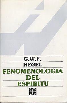 POR FIN!!!! Hegel, Fenomenologia del espíritu.