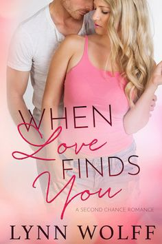 Book Tour Featuring *When Love Finds You* by Lynn Wolff @lynnwolff40 @xpressotours #giveaway ~ I'm Into Books ~ Book Tours & Reviews