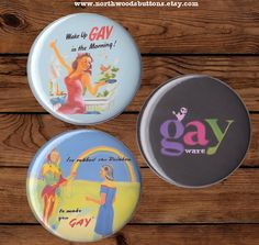 Gay Pride Gay Humor Set of Three Buttons or by NorthwoodsButtons, $6.75