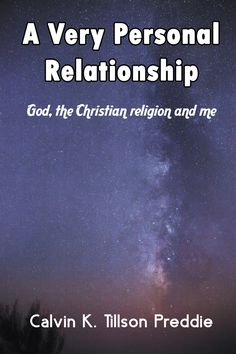 Congrats to author Calvin K. Tillson Preddie on his #newrelease 'A Very Personal Relationship'
