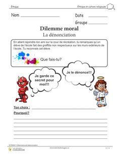Dilemme moral - la dénonciation Présentation d'un dilemme moral qui permet de réfléchir sur une question éthique. L'élève voit un élève faire des graffitis sur les murs de son école. L'élève doit prendre une décision à propos de cette situation: <em>Est-ce que je dénonce l'élève ou non?</em> et<em> Pourquoi?</em> Cet exercice est adapté pour les élèves du 3e cycle et il comprend une page. Mindfulness Art, Le Moral, French Education, Learn French, Religion, Classroom, Teacher, Cycle, This Or That Questions
