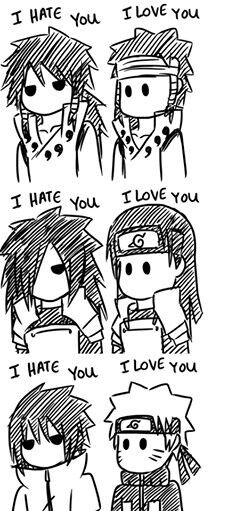 Naruto | I hate you and I love you | This is basically most of the show...