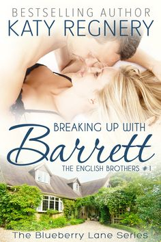 Breaking Up with Barrett: The English Brothers #1 (The Blueberry Lane Series):Amazon:Kindle Store
