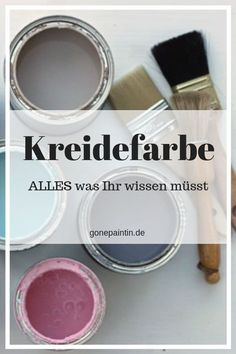 Kreidefarbe - Alles was Du wissen musst Here you will find important facts about chalk color, questions and answers and everything you need to know before starting your own project. # Shabbychic highlight interesting facts # # tips # # color chalkpaint