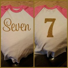 Seven year old birthday shirt, gold htv, pink baseball tee
