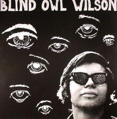 The artwork for the vinyl release of: Blind Owl Wilson - Blind Owl Wilson (Mississippi) #music Blues