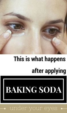 This Is What Happens After Applying Baking Soda Under Your Eyes