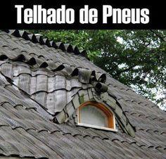 A Nova Realidade: Imagine esse telhado nas regiões mais frias = e onde tem muita chuva de granizo?  Essa telha não quebra! E como nas fotos de alguns móveis feitos com pneus reciclados, podemos, sim, pintar as telhas de branco e outras cores.