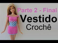 Vestido em crochê para Barbie PARTE 2 - Final - YouTube Diy Barbie Clothes, Diy Clothes, Moda Barbie, Hello Kitty Clothes, Doll Videos, Barbie Fashionista, Barbie House, Crochet Videos, Barbie Dress