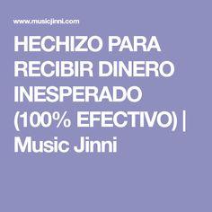 HECHIZO PARA RECIBIR DINERO INESPERADO (100% EFECTIVO) | Music Jinni