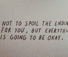 It'll be okay.