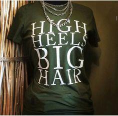 High heels big hair