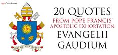 """Pope Francis has issued his first Apostolic Exhortation, Evangelii Gaudium (The Joy of the Gospel.) The 224-page document outlines the Pope's vision for a missionary Church, whose """"doors should always be open"""". The Pope speaks on numerous themes, including evangelization, peace, homiletics, ..."""