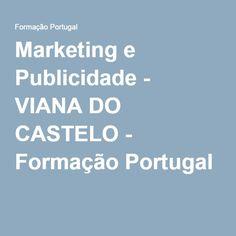 Marketing e Publicidade - VIANA DO CASTELO - Formação Portugal