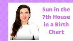 Sun in the 7th House in a Birth Chart