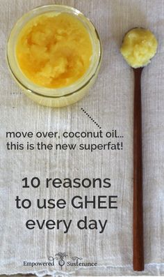 10 superfood benefits of ghee