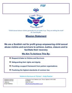 The Fresh Start Foundation is a Scottish not for profit group, helping child sexual abuse victims/survivors to achieve Truth & Justice and to support their recovery.