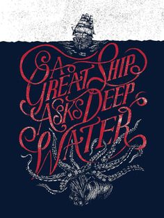 Nautical print with ship and octopus by Joshua Noom - A great ship asks deep water - Lettering
