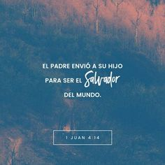 1 Juan 4:14