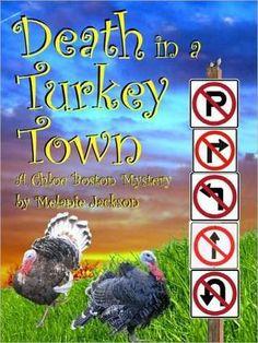 Death in a Turkey Town (A Chloe Boston Mystery #3) by Melanie Jackson