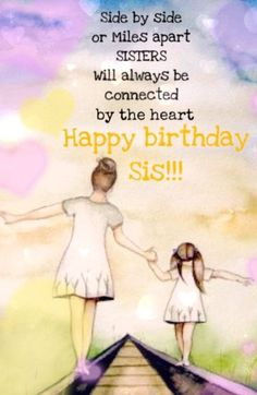 90 Happy Birthday Sister Quotes, Funny Wishes, Cake Images Collection Happy Birthday Big Sister, Birthday Greetings For Sister, Birthday Messages For Sister, Happpy Birthday, Message For Sister, Happy Sisters, Happy Birthday Quotes For Friends, Birthday Quotes For Daughter, Sister Messages