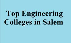 TNEA counselling 2017 - Search best Engineering colleges in Salem | Salem Top Colleges