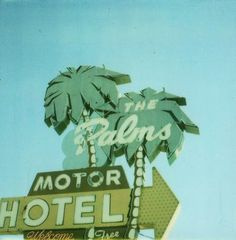 the palms motel sign (there could be tons of these for all I know, but this looks like the one on Interstate in Portland. it might have been updated over the years? Aesthetic Vintage, Aesthetic Photo, Aesthetic Pictures, Aesthetic Objects, Photo Wall Collage, Picture Wall, Mint Green Aesthetic, Vintage Neon Signs, Vintage Hotels