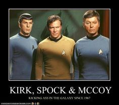 kirk, spock and bones #awsomeness overload