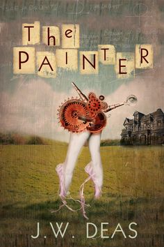 The Painter by J.W. Deas (BSED '96) Set in 1992 Athens, life can be complicated for a liar and fake artist. Andy has stealing bits and pieces from other works down to a science. Now he must decide between the life he's painted using someone else's brush or finding his true self within the gray.