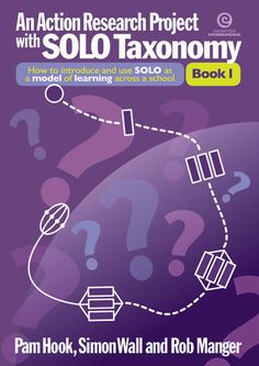 An Action Research Project with SOLO Taxonomy Bk 1 Cover Solo Taxonomy, Action Research, Research Projects, Classroom, Teaching, Education, School, Cover, Class Room